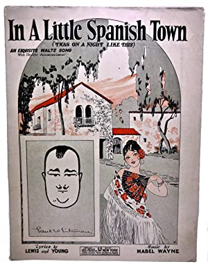 In A Little Spanish Town ('TWAS ON: Lyrics by LEWIS