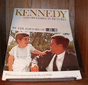 KENNEDY AND HIS FAMILY IN PICTURES BY: COWLES MAGAZINES