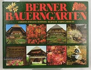 Berner Bauerngärten. Dreisprachig