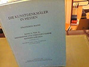 Die Kunstdenkmäler der Stadt und des Kreises Mainz. Band II: Die kirchlichen Kunstdenkmä...