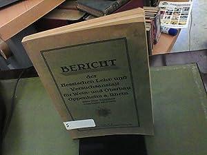 BERICHT der hessischen Lehr und Versuchsanstalt für Wein und Obstbau Oppenheim a. Rhein