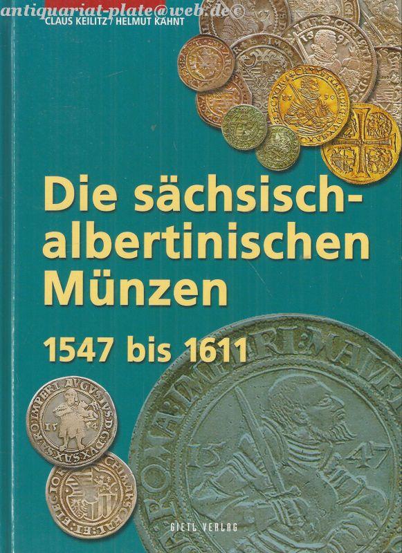 Die Sächsisch Albertinischen Münzen 1547 Bis 1611 Von Keilitz