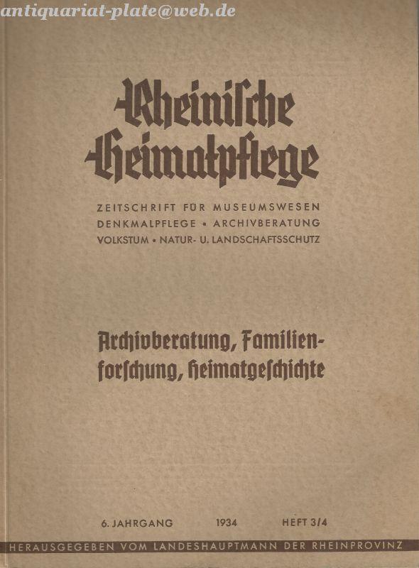 Rheinische Heimatpflege. Zeitschrift für Museumswesen, Denkmalpflege, Archivberatung,: Kisky, Wilhelm: