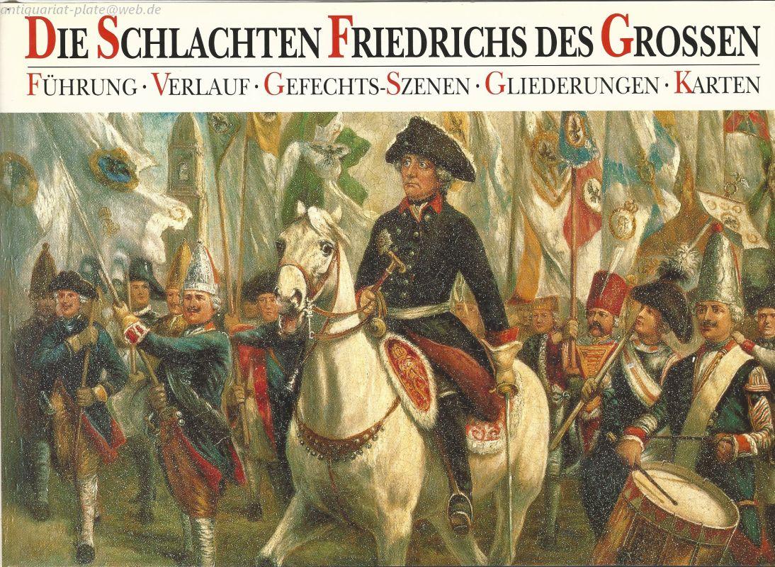 Die Schlachten Friedrichs des Grossen.: Dorn, Günter und