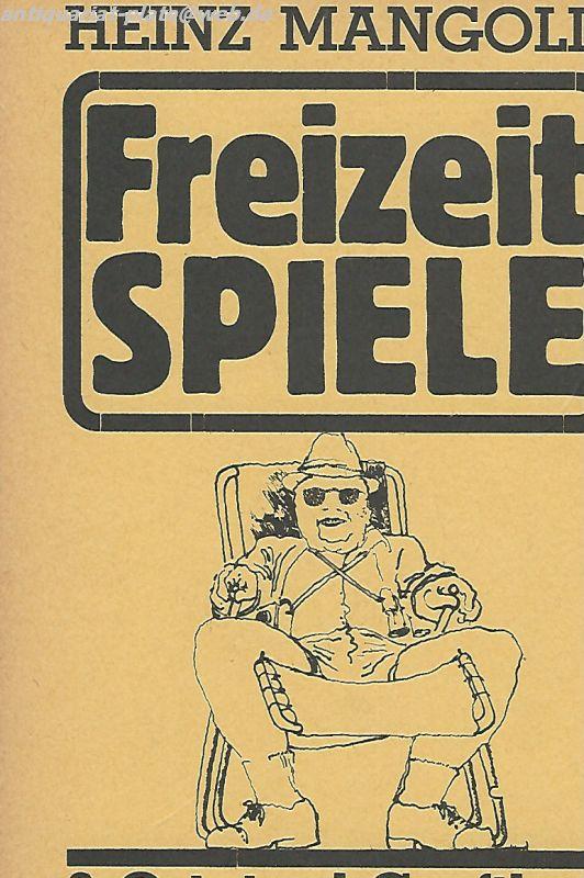 Freizeitspiele.: Mangold, Heinz und