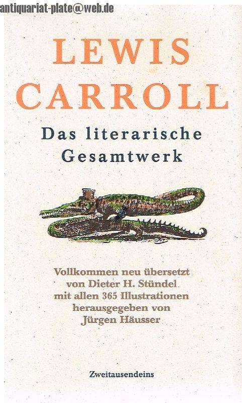 Das literarische Gesamtwerk. Buch I Sylvie und: Carroll, Lewis und