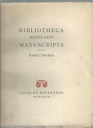 Bibliotheca medii aevi manuscripta. Pars prima. Einhundert Handschriften des abendländischen ...