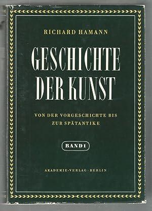 Geschichte der Kunst. Zwei Bände. Von der Vorgeschichte bis zur Gegenwart.: Richard Hamann: