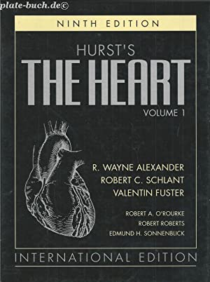 HURST S THE HEART Vol. I & II. International Edition.: Alexander, R.Wayne, Robert C. Schlant ...