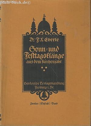 Sonn- und Festtagsklänge aus dem Kirchenjahr. Ein Jahrgang Predigten.: Eberle, Dr. Franz Xaver...