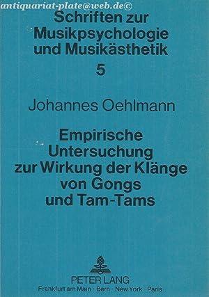 Schriften zur Musikpsychologie und Musikästhetik. Band 5. Empirische Untersuchung zur Wirkung ...
