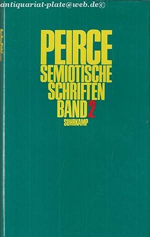 Semiotische Schriften. Band 2. 1903-1906.: Peirce, Charles S., Christian Kloesel und Helmut Pape: