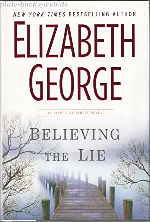 Believing the Lie: A Lynley Novel (Inspector Lynley)