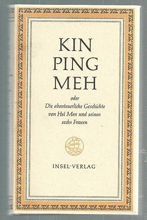 Oder die abenteuerliche Geschichte von Hsi Men und seinen sechs Frauen. Aus dem Chinesischen ü...