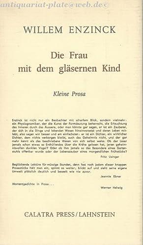 Die Frau mit dem gläsernen Kind. Kleine Prosa. - Aus dem Niederländischen übertragen...