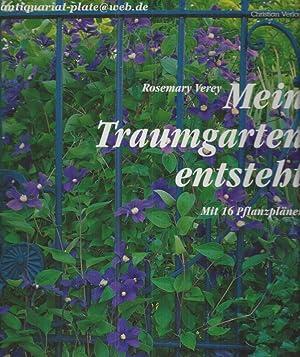 Mein Traumgarten entsteht.: Verey, Rosemary: