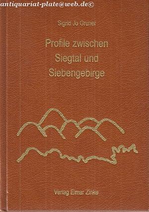 Profile zwischen Siegtal und Siebengebirge.: Gruner, Sigrid Jo: