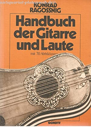 Handbuch der Gitarre und Laute.: Ragossnig, Konrad: