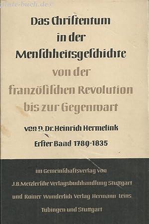 Das Christentum in der Menschheitsgeschichte von der französischen Revolution bis zur ...