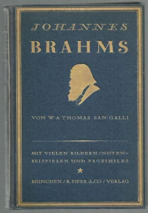 Johannes Brahms.: W.A.Thomas-San-Galli: