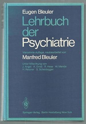 Lehrbuch der Psychiatrie. Neubearbeitet von Manfred Bleuler. Unter Mitwirkung von J.Angst, K.Ernst,...