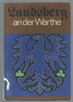 Landsberg an der Warthe 1257 - 1945: Hans Beske und