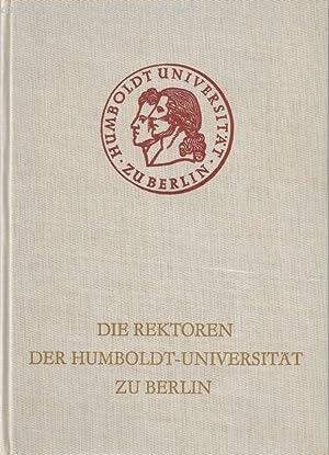 Die Rektoren der Humboldt-Universität zu Berlin.: Herneck, Friedrich: