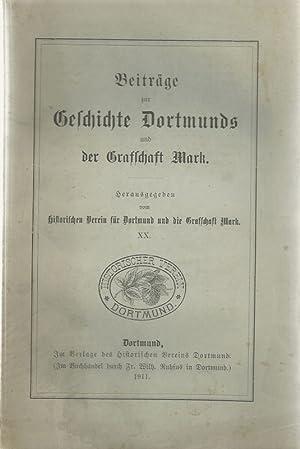 Beiträge zur Geschichte Dortmunds und der Grafschaft Mark. Im Selbstverlag/Dortmund ...