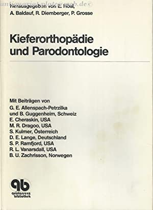 Kieferorthopädie und Parodontologie.: H�sl, Ernst: