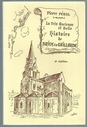LA TRES ANCIENNE ET BELLE HISTOIRE DE: Pierre Perol: