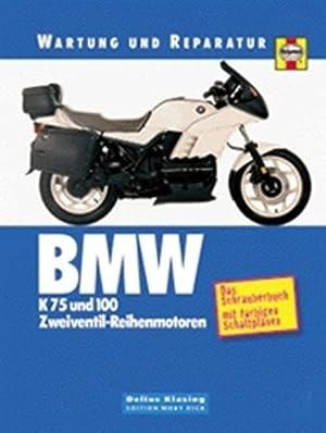 BMW K 75 und 100. Zweiventil-Reihenmotoren.: Churchill, Jeremy und Penny Cox: