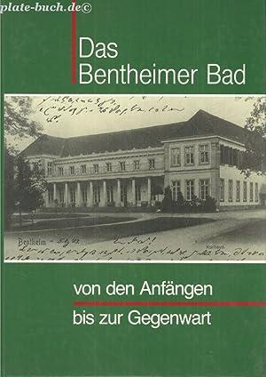 Das Bentheimer Bad-von den Anfängen bis zur Gegenwart. Schriftenreihe der Volkshochschule der ...