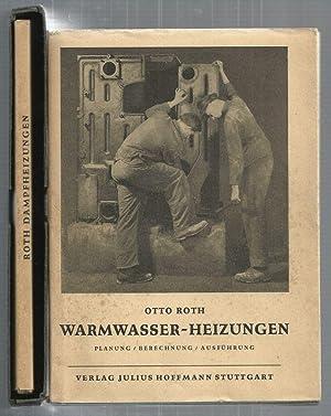 Der Heizungsbauer - Band I und II. Warmwasser-Heizungen. Planung, Berechnung, Ausführung. ...