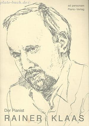 Der Pianist Rainer Klaas-Eine Materialsammlung-: Schulz, Ferdinand F: