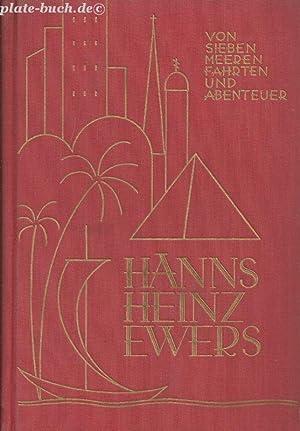 Von sieben Meeren Fahrten und Abenteuer: Ewers, Hans Heinz:
