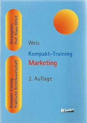 Kompakt-Training Marketing. Kompakt-Training Praktische Betriebswirtschaft. Herausgegeben von: Prof. Dr. Hans