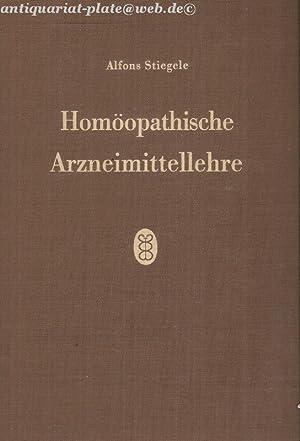 Homöopathische Arzneimittellehre.: Stiegele, Prof. Dr. med. Alfons: