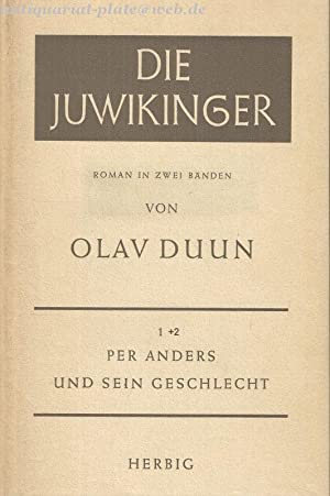 Die Juwikinger. Per Anders und sein Geschlecht/ Odin.: Duun, Olav: