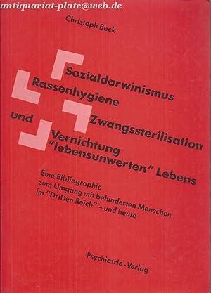 """Sozialdarwinismus - Rassenhygiene - Zwangssterilisation und Vernichtung """"lebensunwerten"""" ..."""