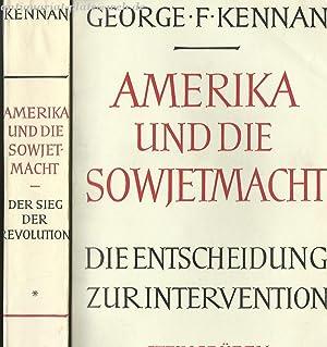 Amerika und die Sowjetmacht. I.& 2. Band. I. Der Sieg der Revolution. II. Die Entscheidung zur ...