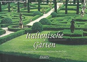 Italienische Gärten. Faszinierende Gartenkunst vom Comer See: Listri, Massimo, Cesare