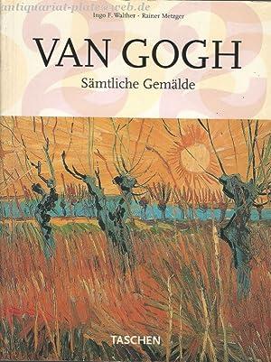 Vincent van Gogh. Sämtliche Gemälde. Teil 1. Etten, April 1881 - Paris, Februar 1888.