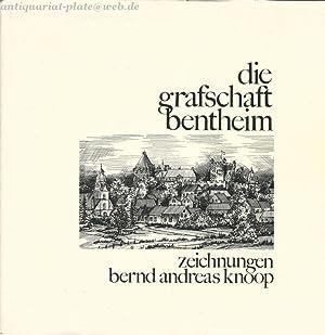 Die Grafschaft Bentheim. Zeichnungen Andreas Knoop.: Knoop, Bernd Andreas
