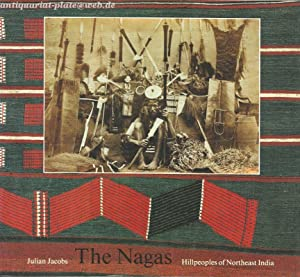 The Nagas.: Jacobs, Julian: