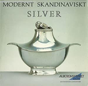 Modernt Skandinaviskt. Silver.: Stockholms Auktionsverk: