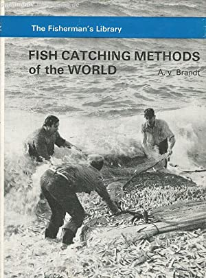 Fish Catching Methods of the World.: von Brandt, Andreas: