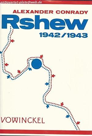 Rshew 1942/ 1943.: Alexander Conrady: