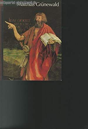 Mathis Gothart oder Nithart (Matthaeus Grünewald).: Behling, Lottlisa und
