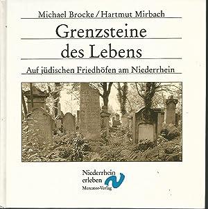 Grenzsteine des Lebens. Auf jüdischen Friedhöfen am: Brocke, Michael und