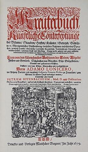 Kreuterbuch, künstliche Conterfeytunge der Bäume, Stauden, Hecken,: Lonicer, Adam: